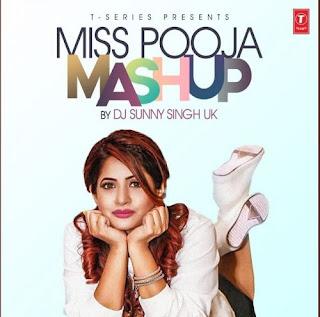 Miss Pooja Mashup Dj Sunny Singh Uk  Song Lyrics Mp3 Audio & Video Download