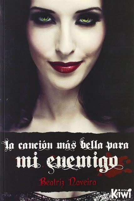 La canción más bella para mi enemigo | Canciones de sangre #1 | Beatriz Naveira
