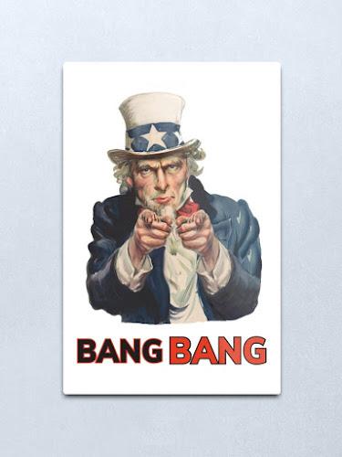 Uncle Sam - Bang Bang parody posters