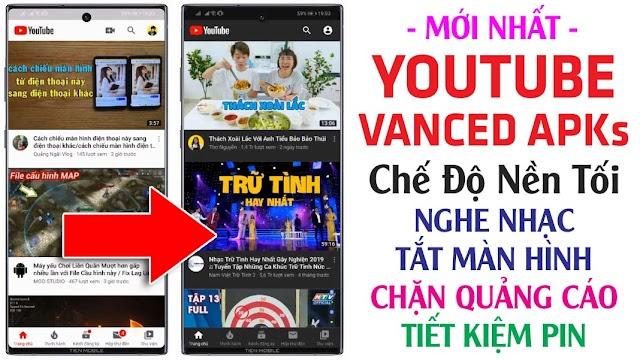 Chia sẻ Youtube Vanced v15.05.54  Nền Tối phiên bản mới nhất qua file Apks