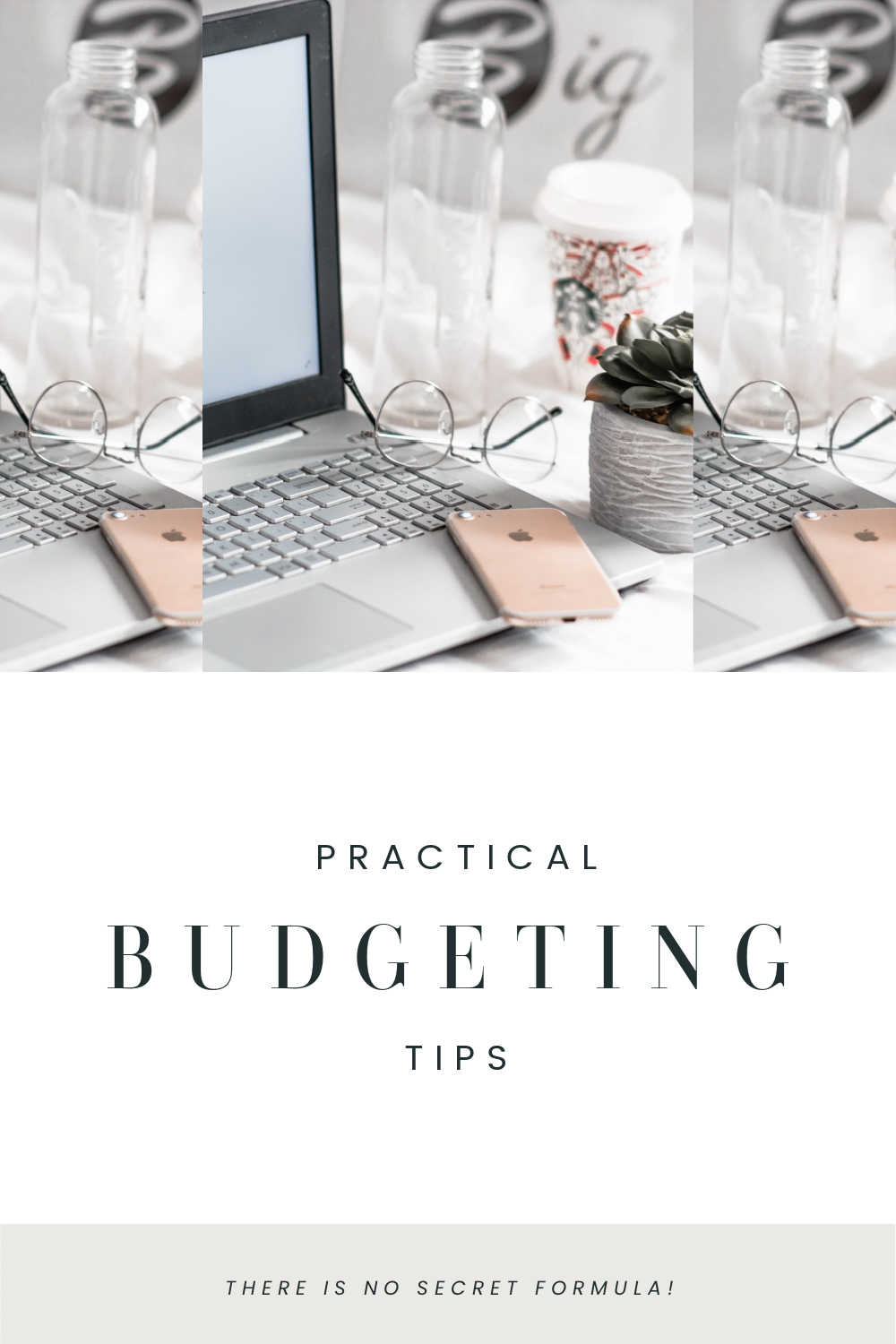PRACTICAL BUDGETING TIPS
