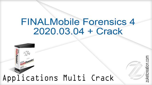 FINALMobile Forensics 4 2020.03.04 + Crack