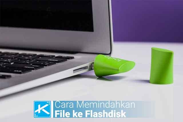 Cara memindahkan file ke flashdisk dengan cara copy paste, CTRL + C & CTRL + V, sent to, drag & drop dan cara memindahkan beberapa file sekaligus ke flashdisk