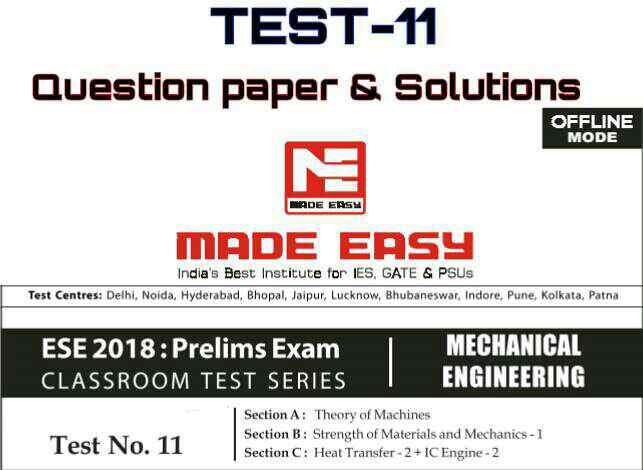 ESE MADE EASY OFFLINE TEST-11[MECHANICAL]