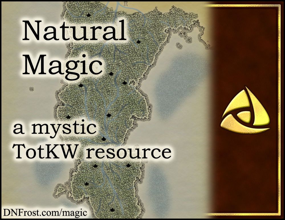 Natural Magic: three branches of prime and latent powers www.DNFrost.com/magic #TotKW A mystic resource by D.N.Frost @DNFrost13 Part 4 of a series.