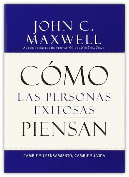 Como las Personas Exitosas Piensan - John Maxwell - Oraciones.Center