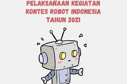 PELAKSANAAN KEGIATAN KONTES ROBOT INDONESIA