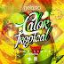 Trigo Limpo Ft Rhayra & Dj Nelasta - Calor Tropical [Samba][Baixa Agora]