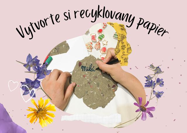 Vytvorte si recyklovaný papier