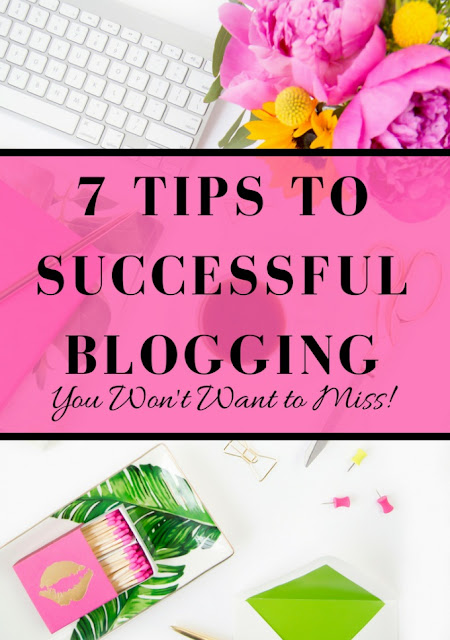 7 Tips to Successful Blogging