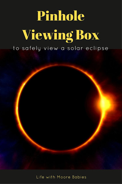 Make a Pinhole Viewing Box to Safely Watch the Solar Eclipse