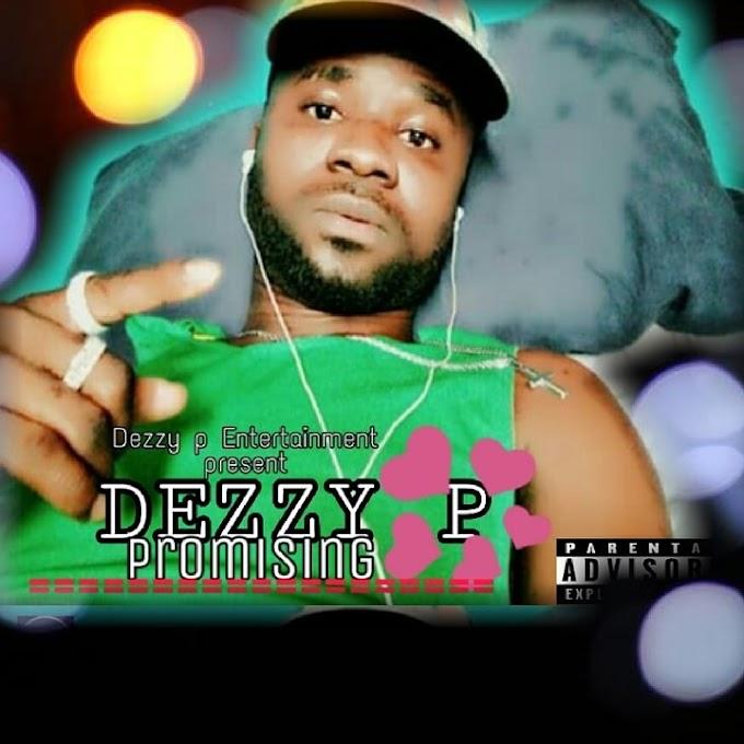 [Music] Dezzy P - Promising