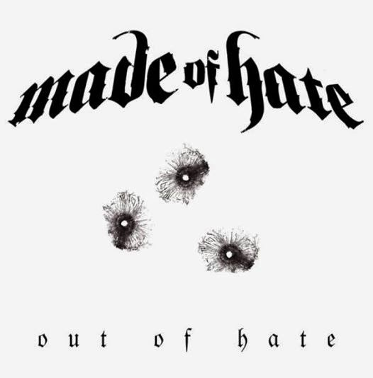 Made of Hate - Out of Hate
