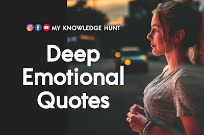 Wise & Deep Emotional Quotes about Love, Life & Friends