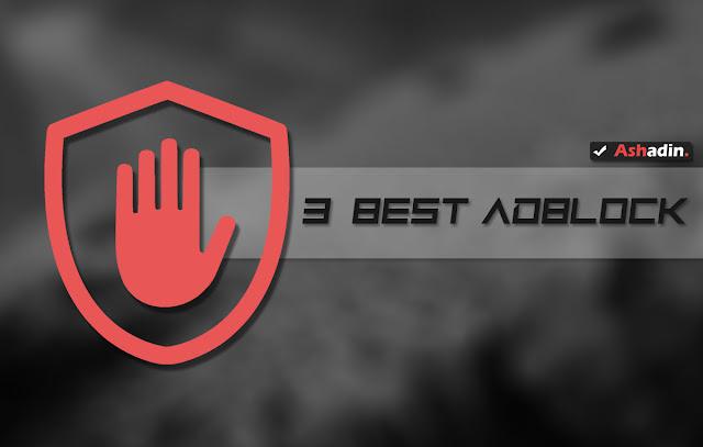 √ 3 AdBlocker Extensions terbaik dan terpercaya untuk Google Chrome