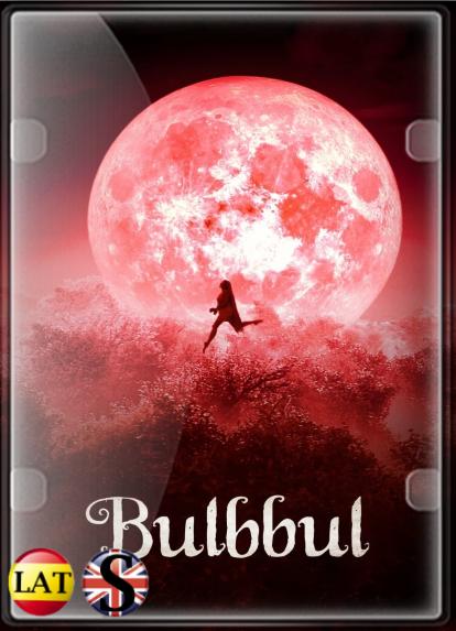Bulbbul (2020) WEB-DL 720P LATINO/HINDÚ