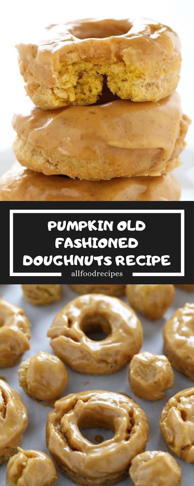PUMPKIN OLD FASHIONED DOUGHNUTS RECIPE