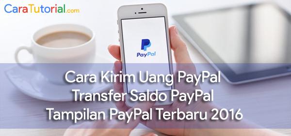 Cara Kirim Uang / Transfer Saldo lewat PayPal Tampilan Terbaru 2016