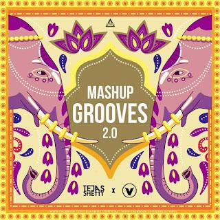 GROOVE MASHUP 2.0 - TEJAS SHETTY X VIPUL PAWAR