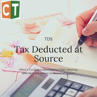 https://www.commercetutors.com/2020/02/what-is-tax-deduction-at-source-TDS-meaning-definition-and-various-tax-deductions-sources.html?m=1ces