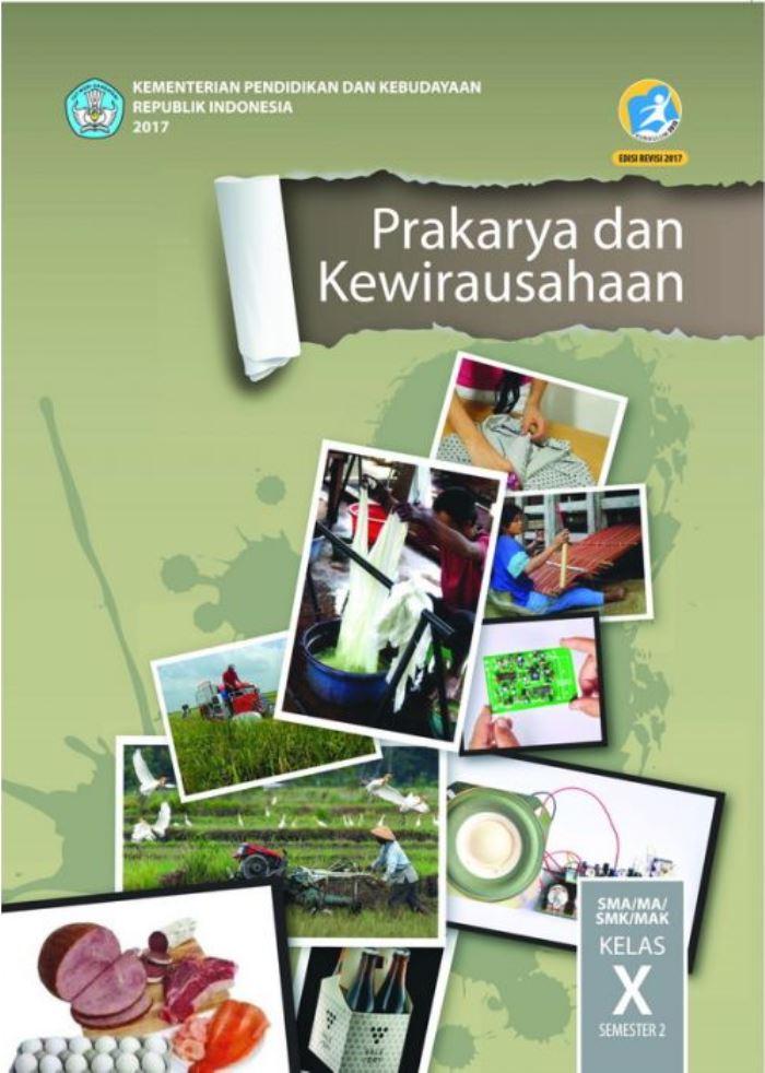 Buku Siswa SMA/MA Kelas X Prakarya & Kewirausahaan Semester 2