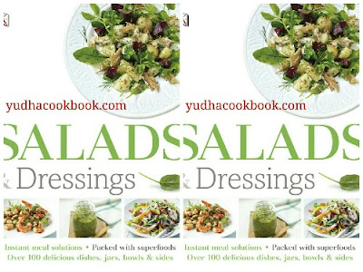 Diwnload ebook SALADS & DRESSINGS : Over 100 Delicious Dishes, Jars, Bowls, and Sides