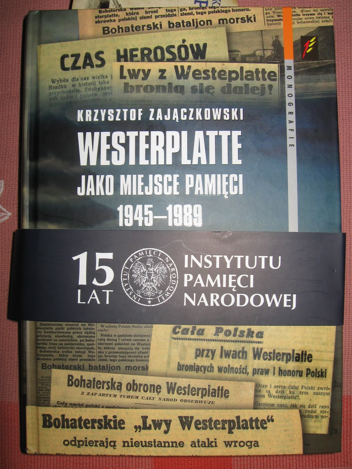 Promocja Mojej Najnowszej Książki Westerplatte Jako Miejsce