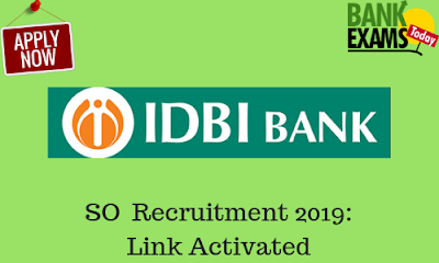 IDBI SO Recruitment 2019: Link Activated