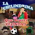 LA CHILINDRINA - QUE BONITA VECINDAD - 2015