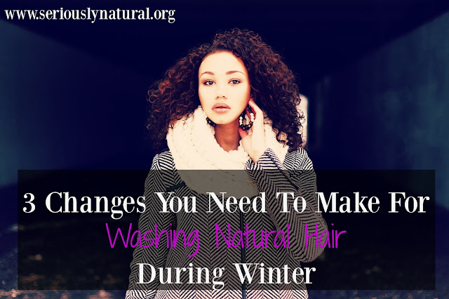 Washing Natural Hair During Winter