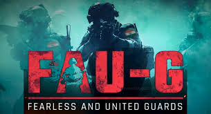 FAU-G (Fearless and United Guards)