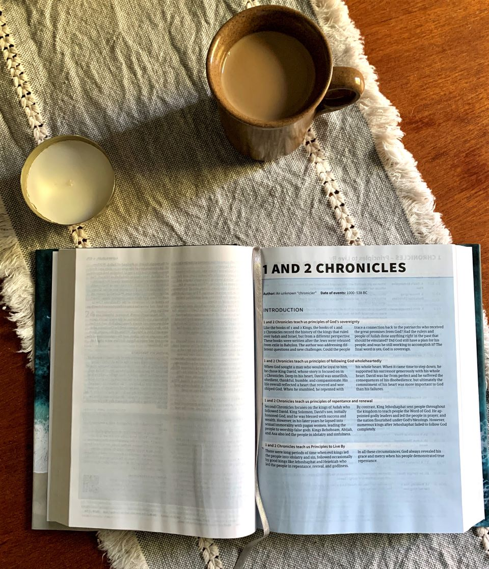 Studying Chronicles 1 and 2 with my morning coffee
