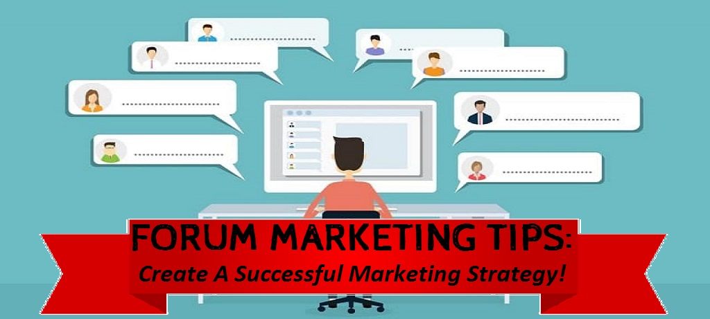 forum marketing strategy