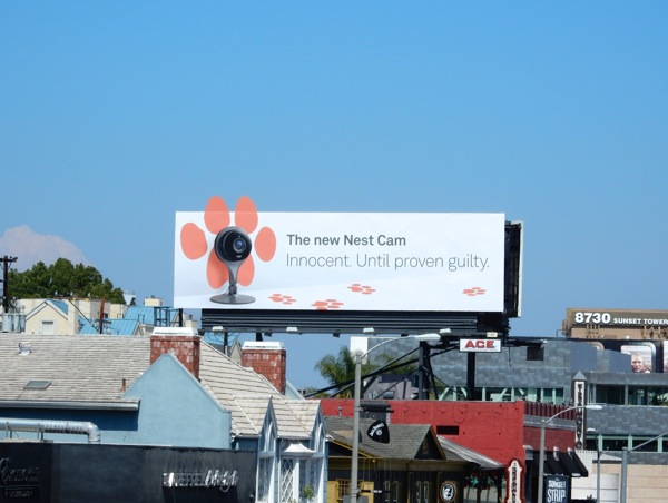 Nest Cam Innocent Until proven guilty billboard