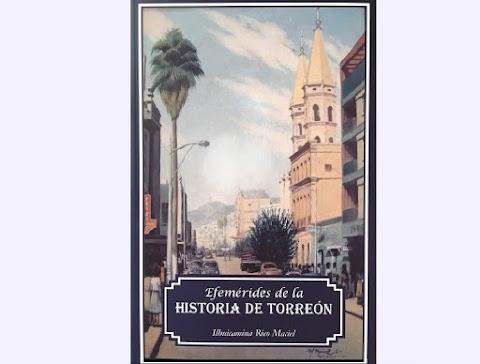 NOTICIAS Presentación del libro Efemérides de la Historia de Torreón   Redacción Bitácora de vuelos ediciones