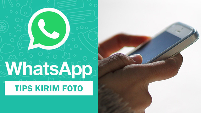 Tips kirim foto via WhatsApp