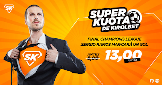 Kirolbet superkuota Final Champions Real Madrid vs Liverpool 26 mayo