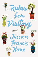 all about Jessica Francis Kane's Rules for Visiting