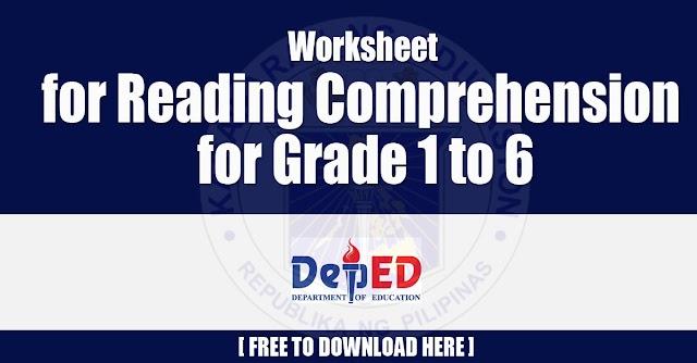 Worksheet for Reading Comprehension for Grade 1 to 6 Free Download