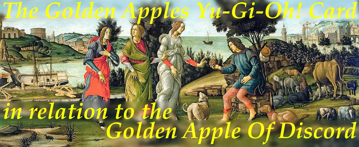 the golden apples, apple of discord, yu-gi-oh trap card, greek mythology
