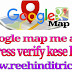 Google map address verify kese kare