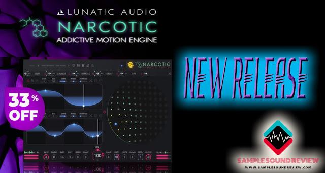 Lunatic Audio Narcotic audio plugin music production sound design