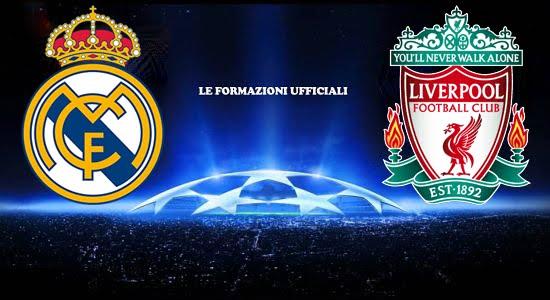 FINALE CHAMPIONS LEAGUE: Real Madrid Liverpool, le formazioni ufficiali
