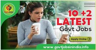 10 +2 Latest Jobs