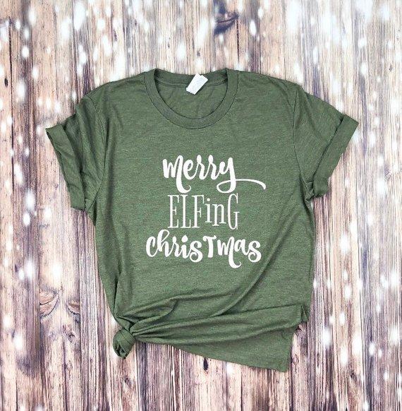Merry Elfing Christmas Hoodie, Merry Elfing Christmas Sweater, Merry Elfing Christmas Sweatshirt, Merry Elfing Christmas T Shirt,