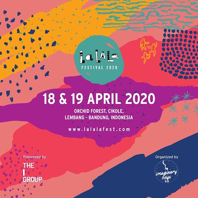 LaLaLa Festival akan kembali diadakan untuk yang ke empat kalinya di Orchid Forest Cikole, Lembang Bandung