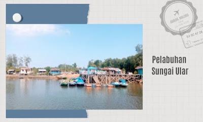 Pelabuhan Sungai Ular Seimengaris