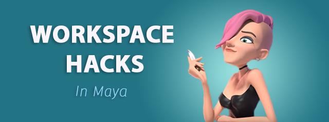 AnimSchoolBlog: Maya Workspace Hacks