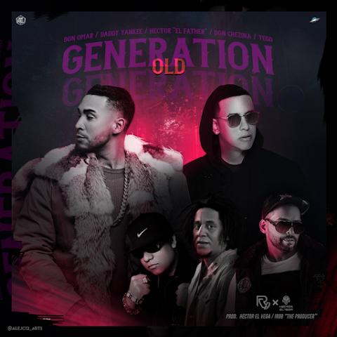 ESTRENOS SOLO AQUÍ ➤ Daddy Yankee Ft Don Omar, Héctor El Father, Don Chezina & Tego Calderon - Old Generation
