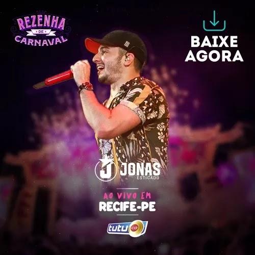 Jonas Esticado - Rezenha - Recife - PE - Fevereiro - 2020